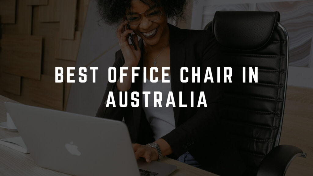 best office chair australia