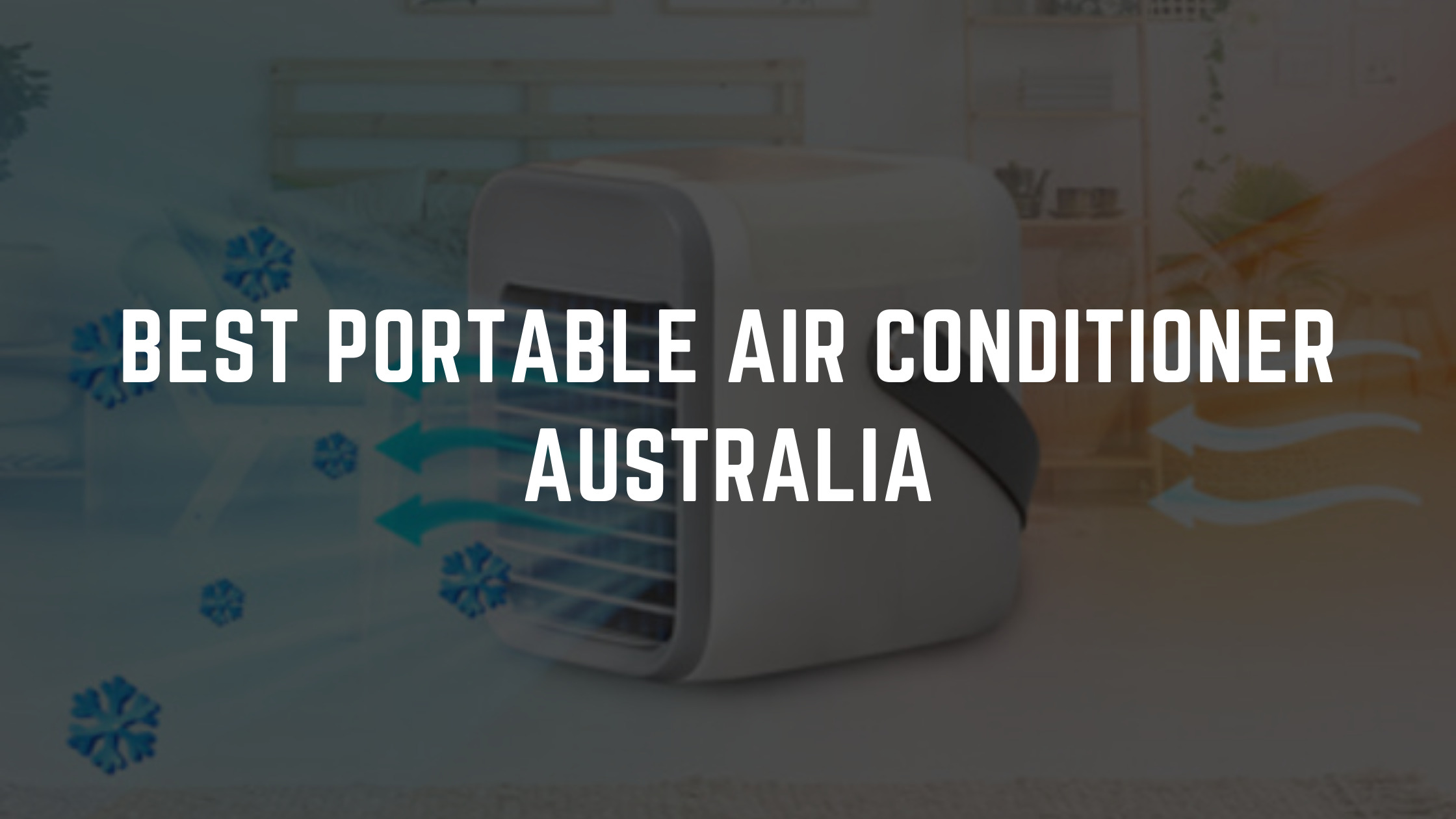 best portable air conditioner australia