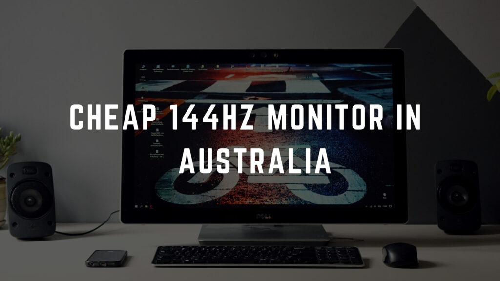 cheap 144hz monitor australia