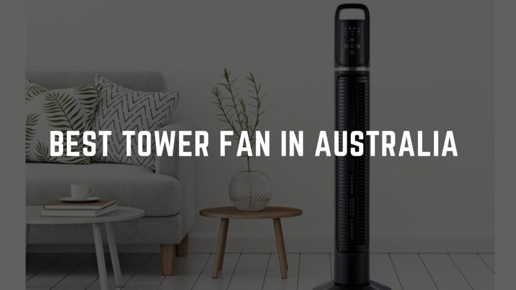 best tower fan australia