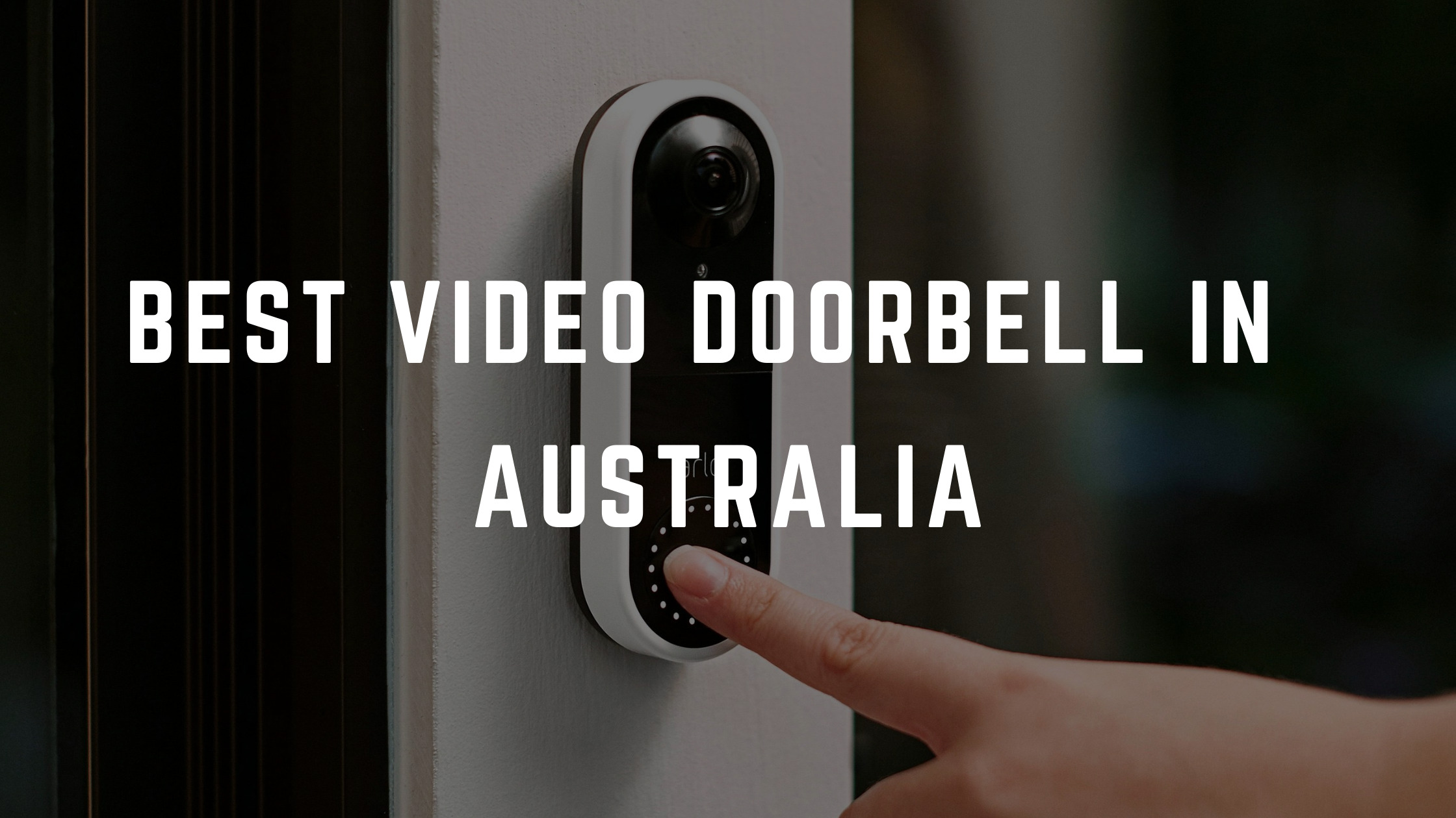 best video doorbell australia