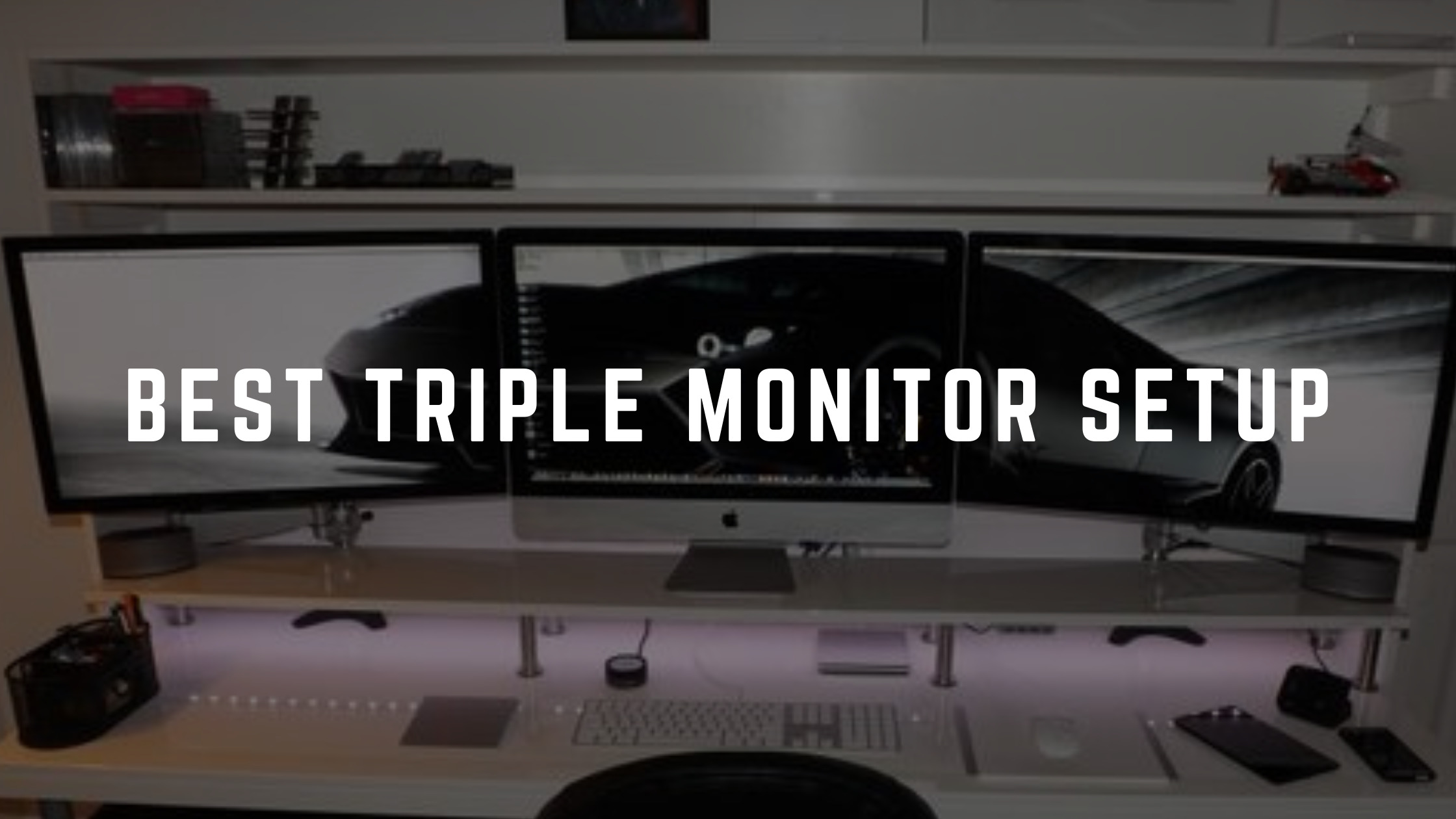 Best Triple Monitor Setup