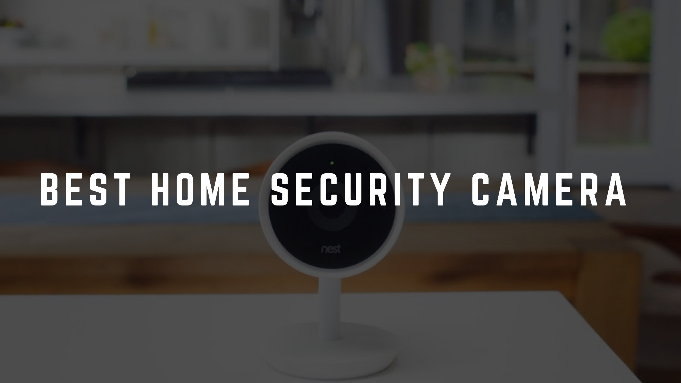 best home security camera system australia